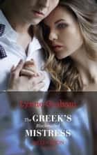 The Greek's Blackmailed Mistress (Mills & Boon Modern) ebook by Lynne Graham