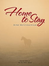 Home to Stay ebook by June McCullough