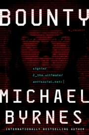 Bounty - A Novel ebook by Michael Byrnes