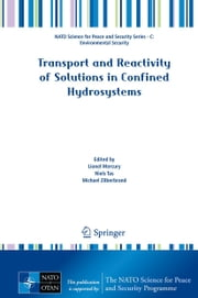 Transport and Reactivity of Solutions in Confined Hydrosystems ebook by Lionel Mercury,Niels Tas,Michael Zilberbrand
