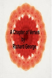A Chapter of Verses ebook by Richard George