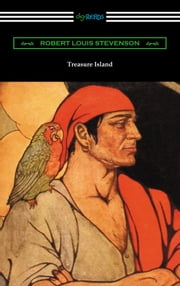 Treasure Island (Illustrated by Elenore Plaisted Abbott with an Introduction and Notes by Clayton Hamilton) ebook by Robert Louis Stevenson