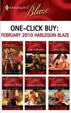 One-Click Buy: February 2010 Harlequin Blaze - Manhunting\The Charmer\Play with Me\Her Sexy Valentine\Take Me If You Dare\Tempt Me Again ebook by Betina Krahn, Joanne Rock, Lori Borrill,...