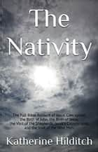 The Nativity - A Booklet ebook by Katherine Hilditch