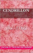 Cendrillon eBook by Jacob et Wilhelm Grimm