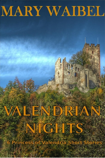 Valendrian Nights ebook by Mary Waibel