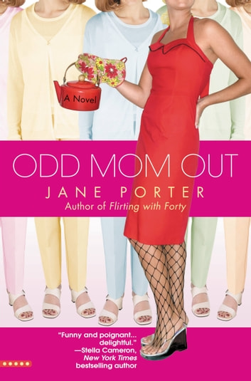 Odd Mom Out ebook by Jane Porter