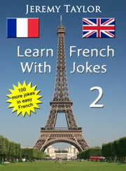 Learn French With Jokes 2 ebook by Jeremy Taylor