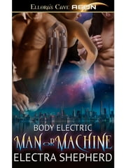 Man or Machine ebook by Electra Shepherd