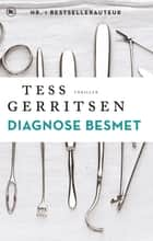 Diagnose besmet ebook by Tess Gerritsen