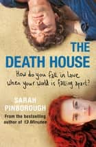 The Death House ebook by Sarah Pinborough