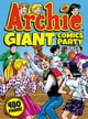 Archie Giant Comics Party ebook by Archie Superstars