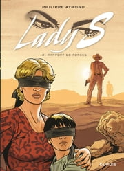 Lady S. - Tome 12 - Rapport de forces ebook by Philippe Aymond, Philippe Aymond