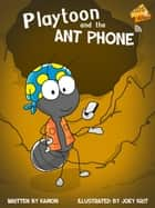 Playtoon and the Antphone ebook by