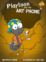 Playtoon and the Antphone ebook by Kamon