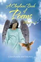 A Chaplains Book of Poems # 2 ebook by Chaplain Anthony