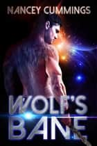 Wolf's Bane ebook by Nancey Cummings