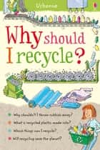 Why should I recycle?: For tablet devices ebook by Susan Meredith, Christyan Fox