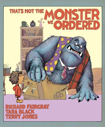 That's Not the Monster We Ordered ebook by Tara Black