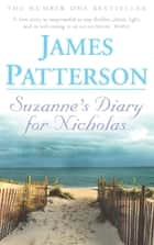 Suzanne's Diary for Nicholas ebook by James Patterson, James Patterson