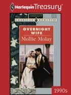 Overnight Wife ebook by Mollie Molay