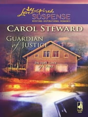 Guardian of Justice ebook by Carol Steward
