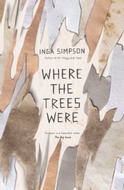Where The Trees Were ebook by Inga Simpson