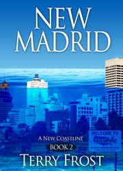 New Madrid A New Coastline: Book 2 ebook by Terry Frost