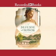 A Defense of Honor audiobook by Kristi Ann Hunter