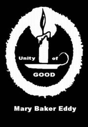 Unity Of Good ebook by Mary Baker  Eddy