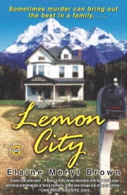Lemon City ebook by Elaine Meryl Brown