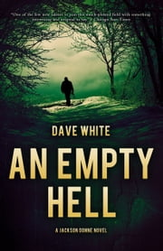 An Empty Hell ebook by Dave White