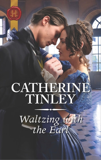 Waltzing with the Earl - A Regency Romance ebook by Catherine Tinley