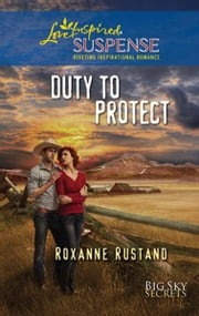 Duty to Protect ebook by Roxanne Rustand