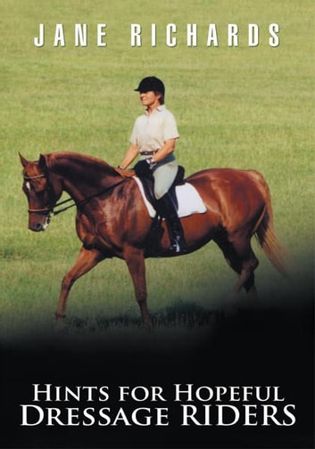 Hints for hopeful dressage riders ebook by jane richards hints for hopeful dressage riders ebook by jane richards fandeluxe Document