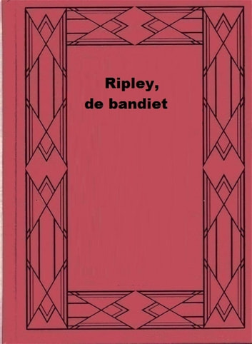 Ripley, de bandiet ebook by Max Brand