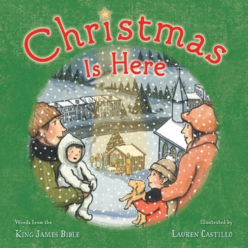 Christmas Is Here ebook by Adapted From The King James Bible