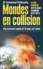 Mondes en collision ebook by Immanuel Velikovsky