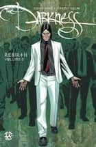 The Darkness: Rebirth Vol. 3 ebook by David Hine, Jeremy Haun, John Rauch
