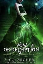 Vow of Deception ekitaplar by C.J. Archer