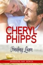 Finding Liam ebook by Cheryl Phipps