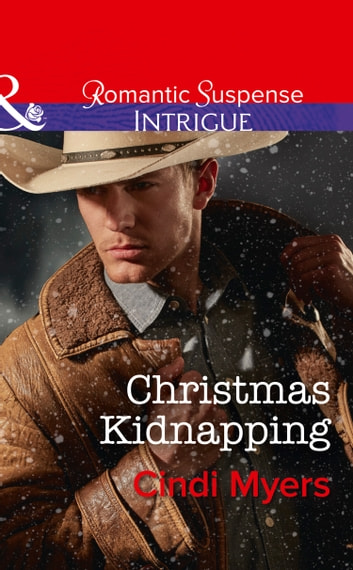 Christmas Kidnapping Mills Boon Intrigue The Men Of Search Team Seven