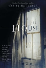 The House ebook by Christina Lauren