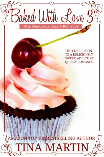 Baked With Love 3 ebook by Tina Martin