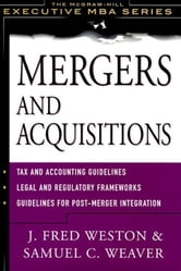 Mergers and Acquistions ebook by Weston, J. Fred