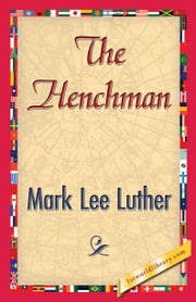 The Henchman ebook by Luther, Mark Lee