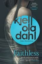 Faithless ebook by Kjell Ola Dahl, Don Bartlett