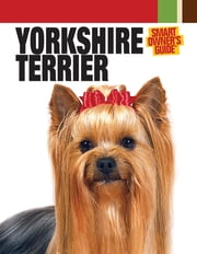 Yorkshire Terrier ebook by Dog Fancy Magazine