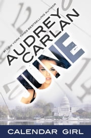 June - Calendar Girl Book 6 ebook by Audrey Carlan