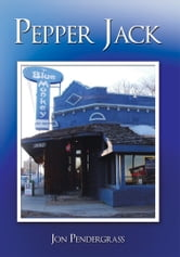 Pepper Jack ebook by Jon Pendergrass